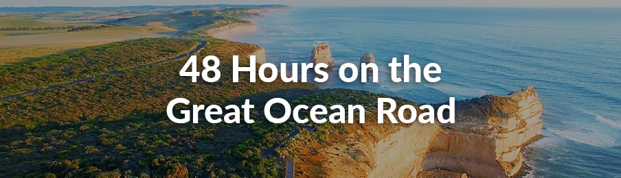 48 hours on the great ocean road