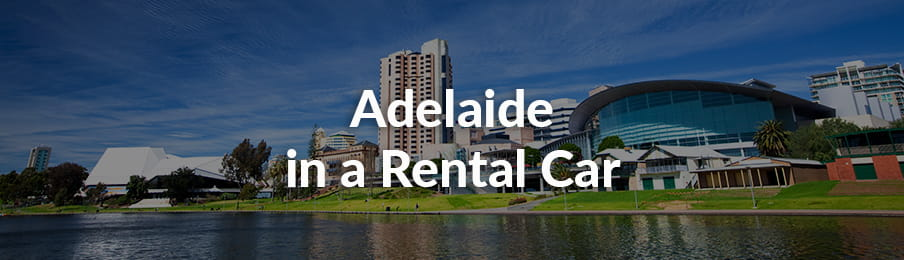 Adelaide in a Rental Car guide banner