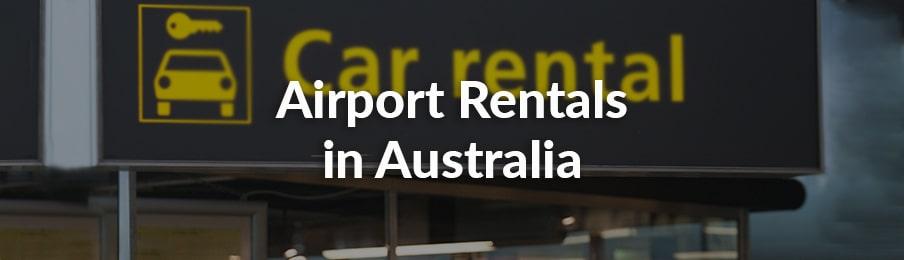 Airport Rentals in Australia