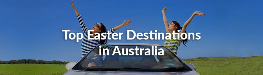 Top Easter Destinations in AU banner