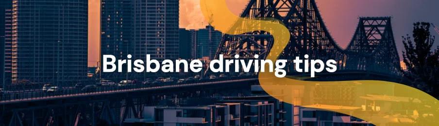 Brisbane driving tips