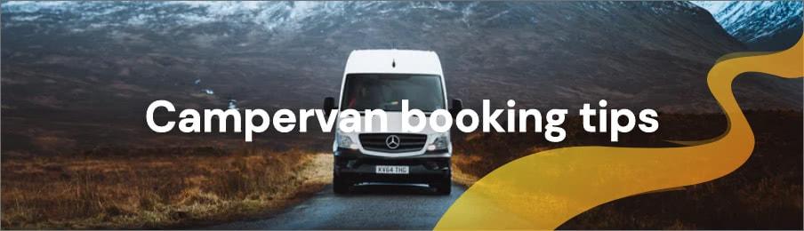 Campervan booking tips