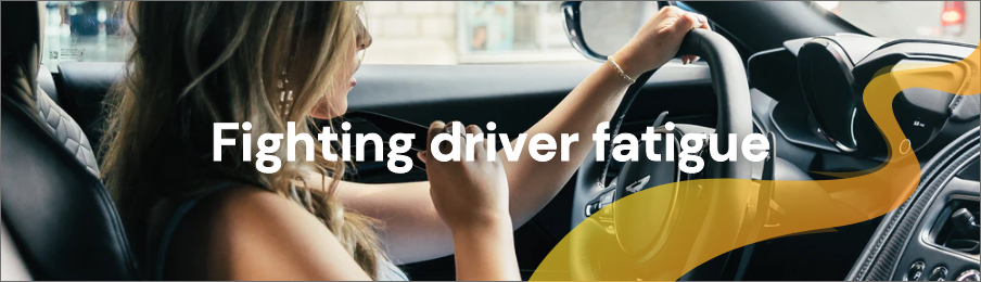 Fighting driver fatigue