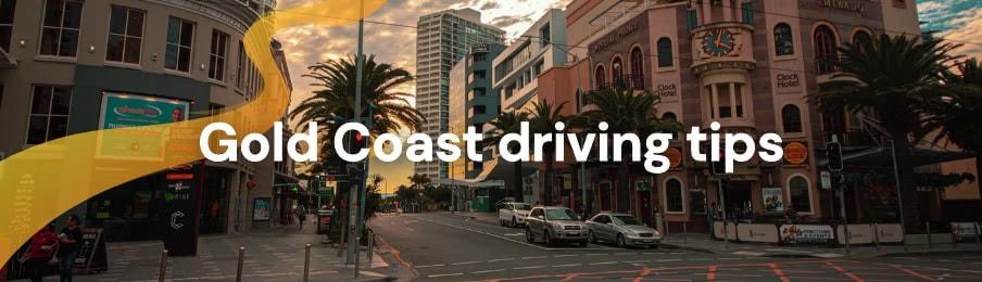 Gold Coast driving tips