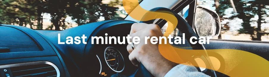 Last minute rental car