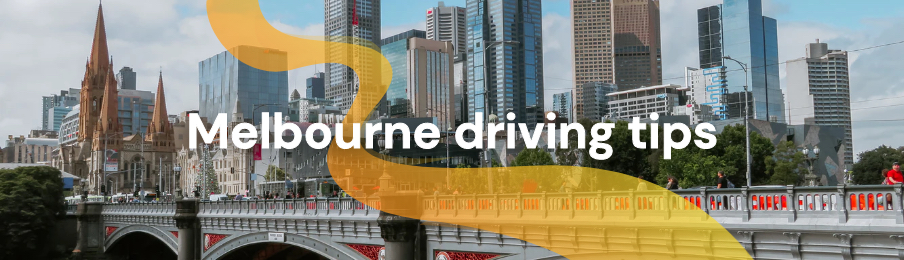 Melbourne driving tips