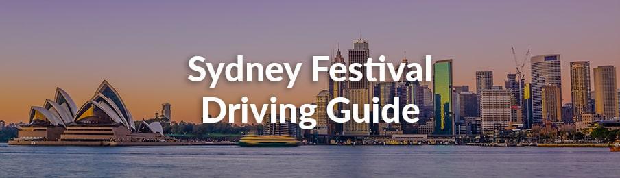 sydney festival driving guide