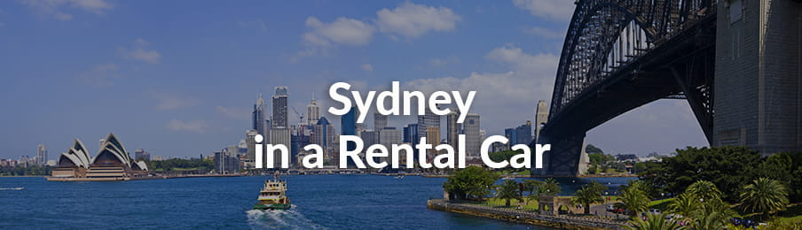 Sydney in a Rental Car guide