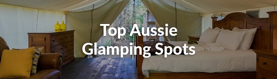top aussie glamping spots