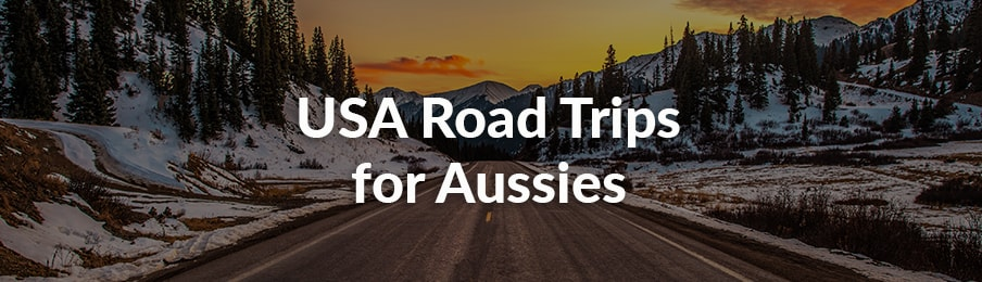 USA road trips for Aussies in Australia banner