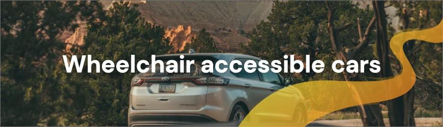Wheelchair accessible cars