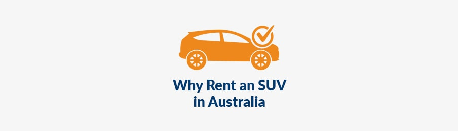 why rent an suv in australia
